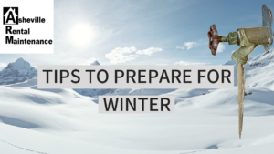 EASY TIPS TO PREPARE YOUR HOUSE OR RENTAL FOR THE WINTER | AREN 67